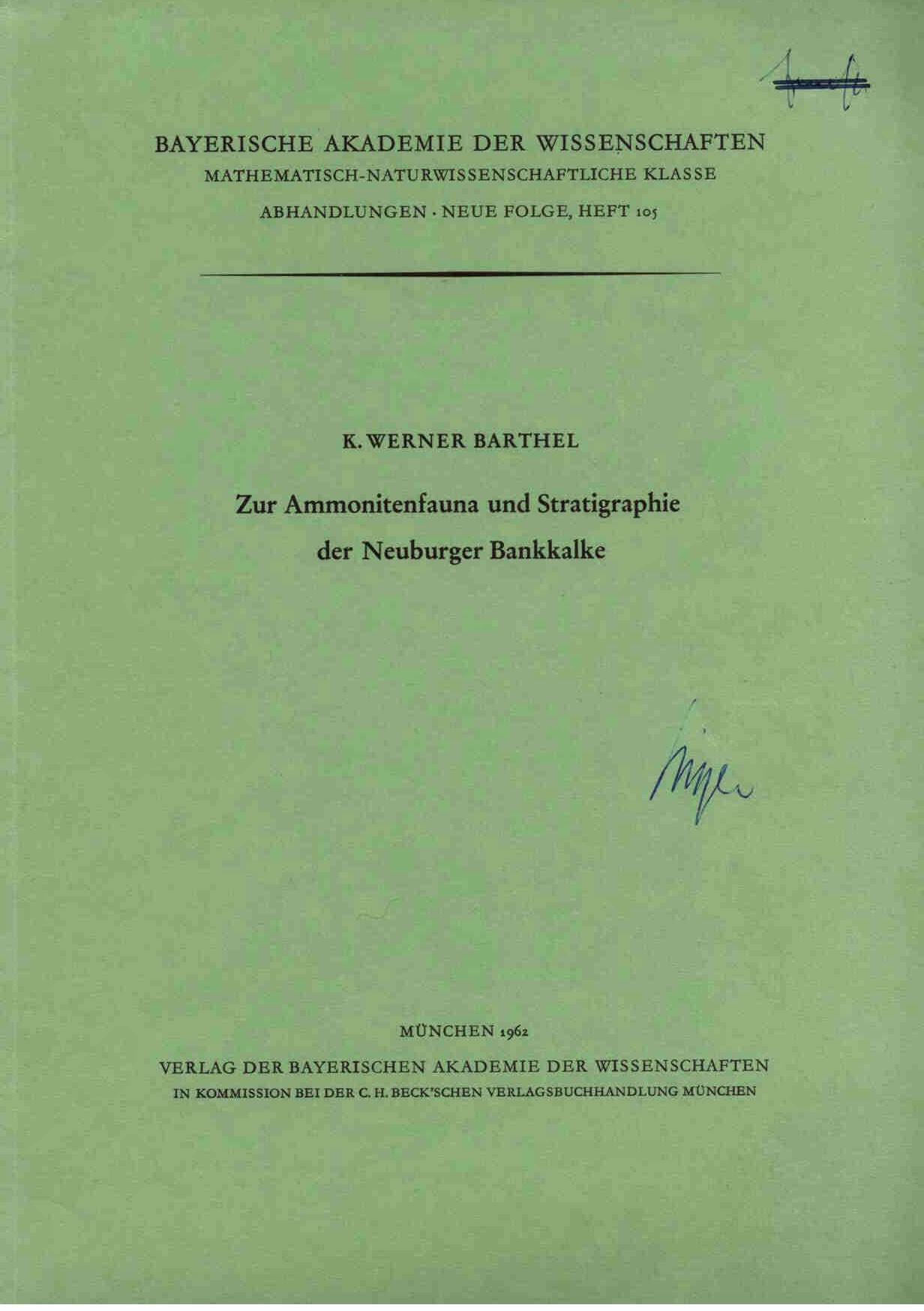 Barthel, W.: Zur Ammonitenfauna und Stratigraphie der Neuburger Bankkalke.