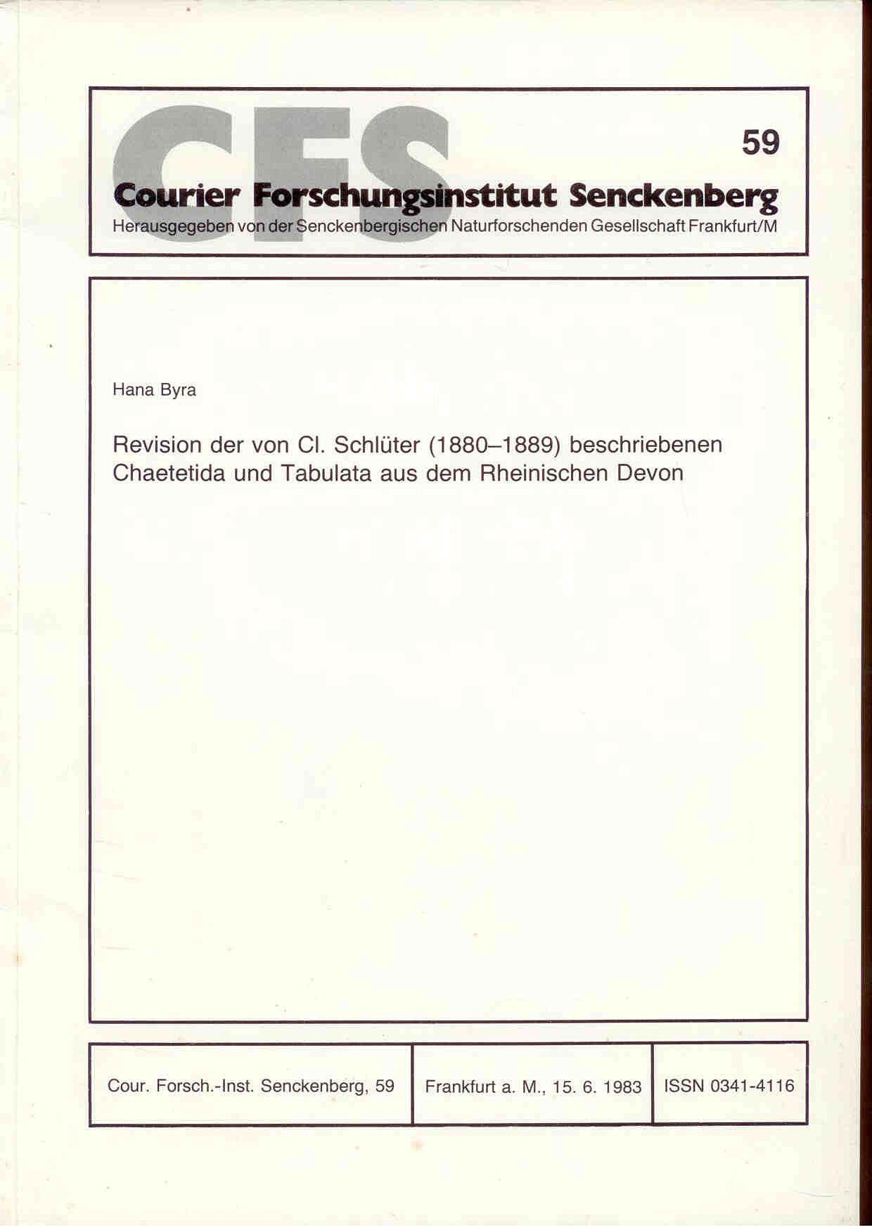 Byra, H.: Revision der von Cl. Schlüter (1880-1889) beschriebenen Chaetitidae und Tabulata aus dem Rheinischen Devon.