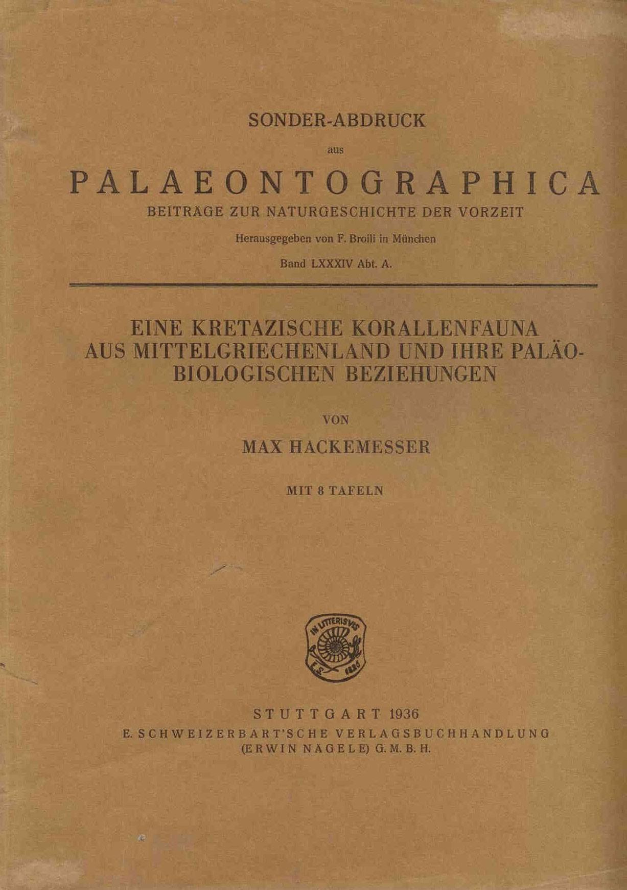 Hackemesser, M.:Eine kretazische Korallenfauna aus Mittelgriechenland u. ihre paläobiologischen Beziehungen.