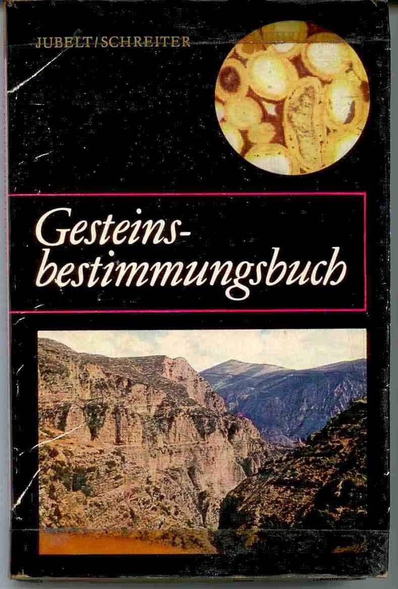 Jubelt, Schreiter: Gesteinsbestimmungsbuch