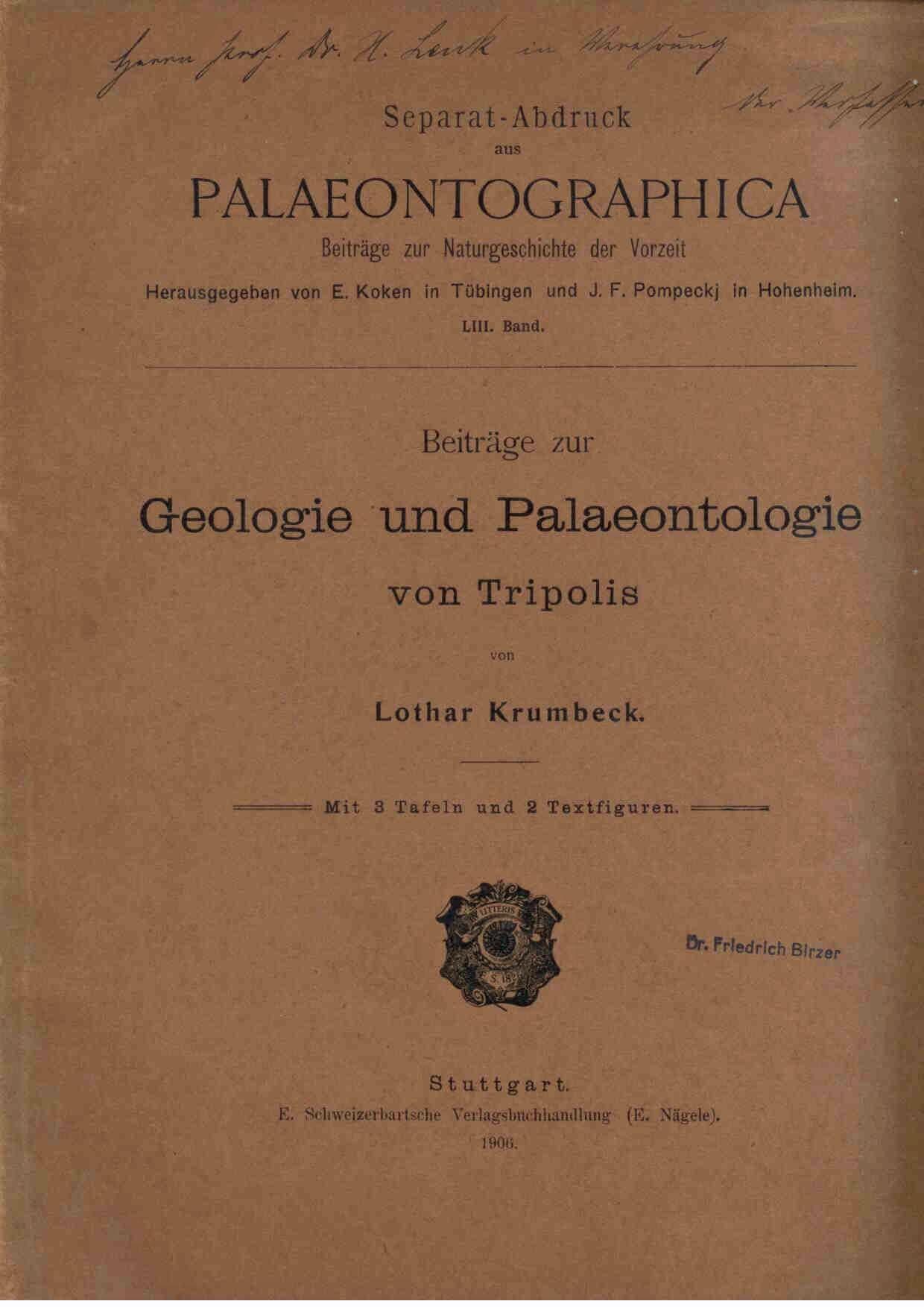 Krumbeck, L.: Beiträge zur Geologie und Palaeontologie von Tripolis