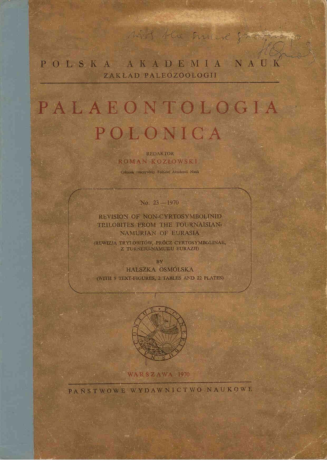 Osmolska, H.: Revision of non-cyrtosymbolinid trilobites from the Tournaisian-Namurian of Eurasia.