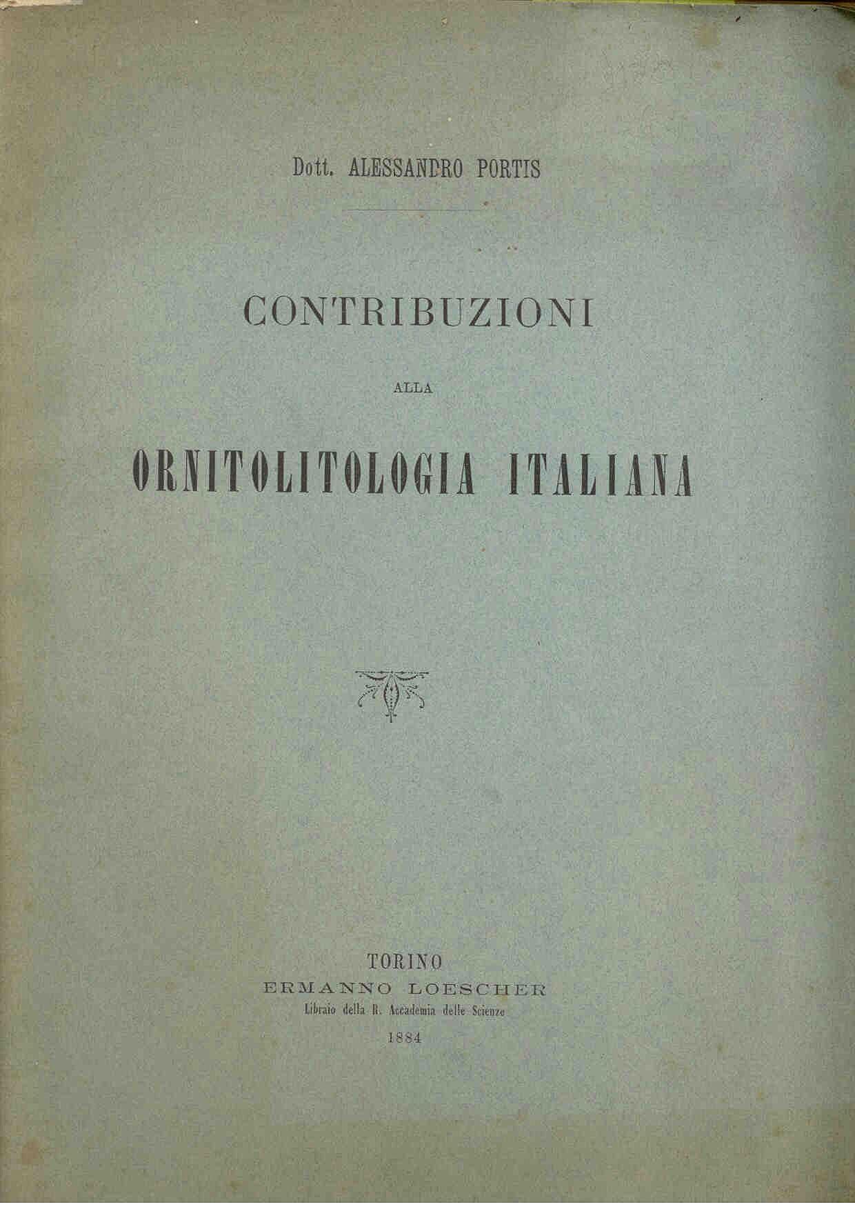 Portis, A.: Contribuzioni alla ornitolitologia italiana.