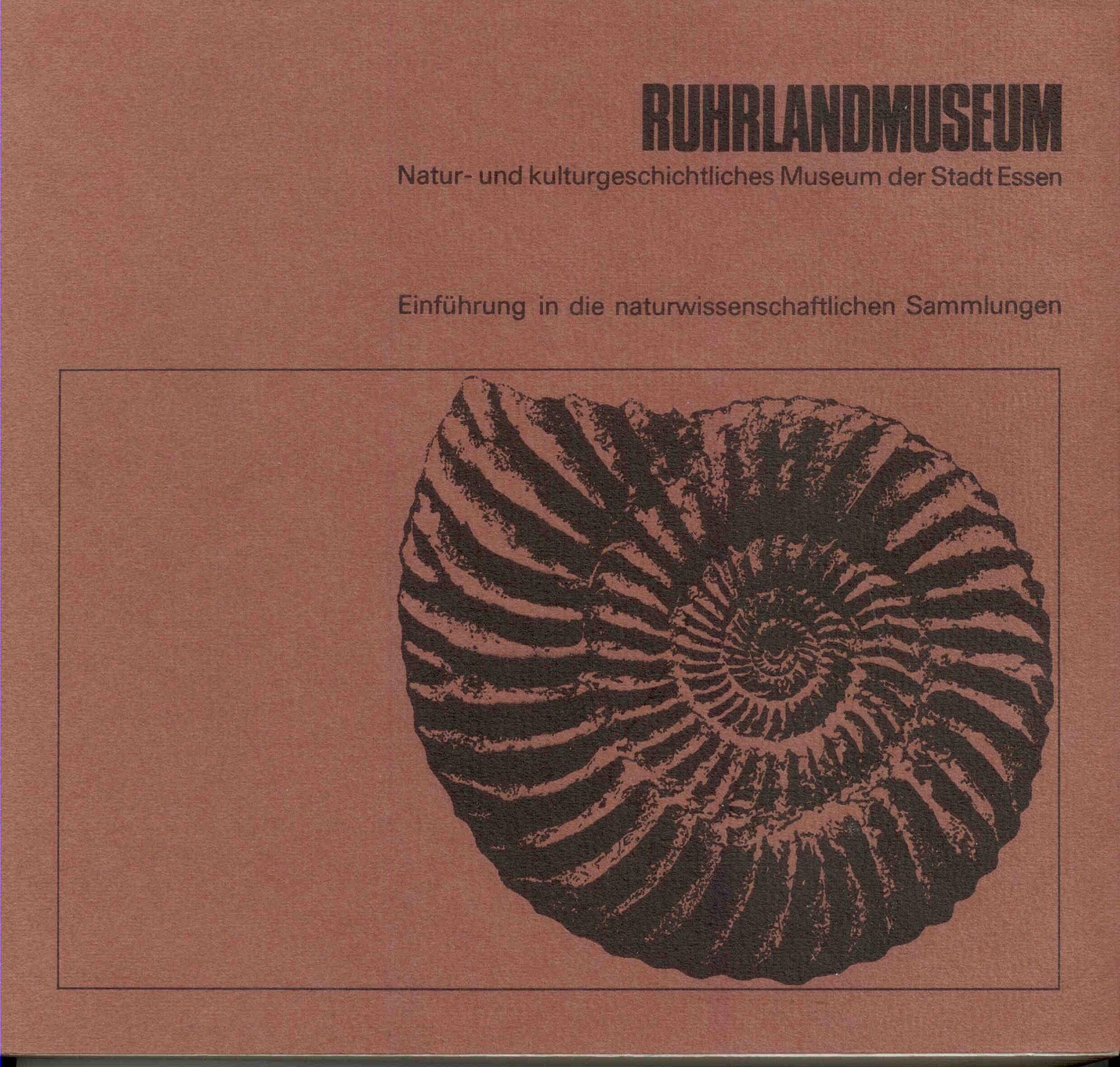 Ruhrlandmuseum: Ruhrlandmuseum Natur- und kulturgeschichtliches Museum der Stadt Essen