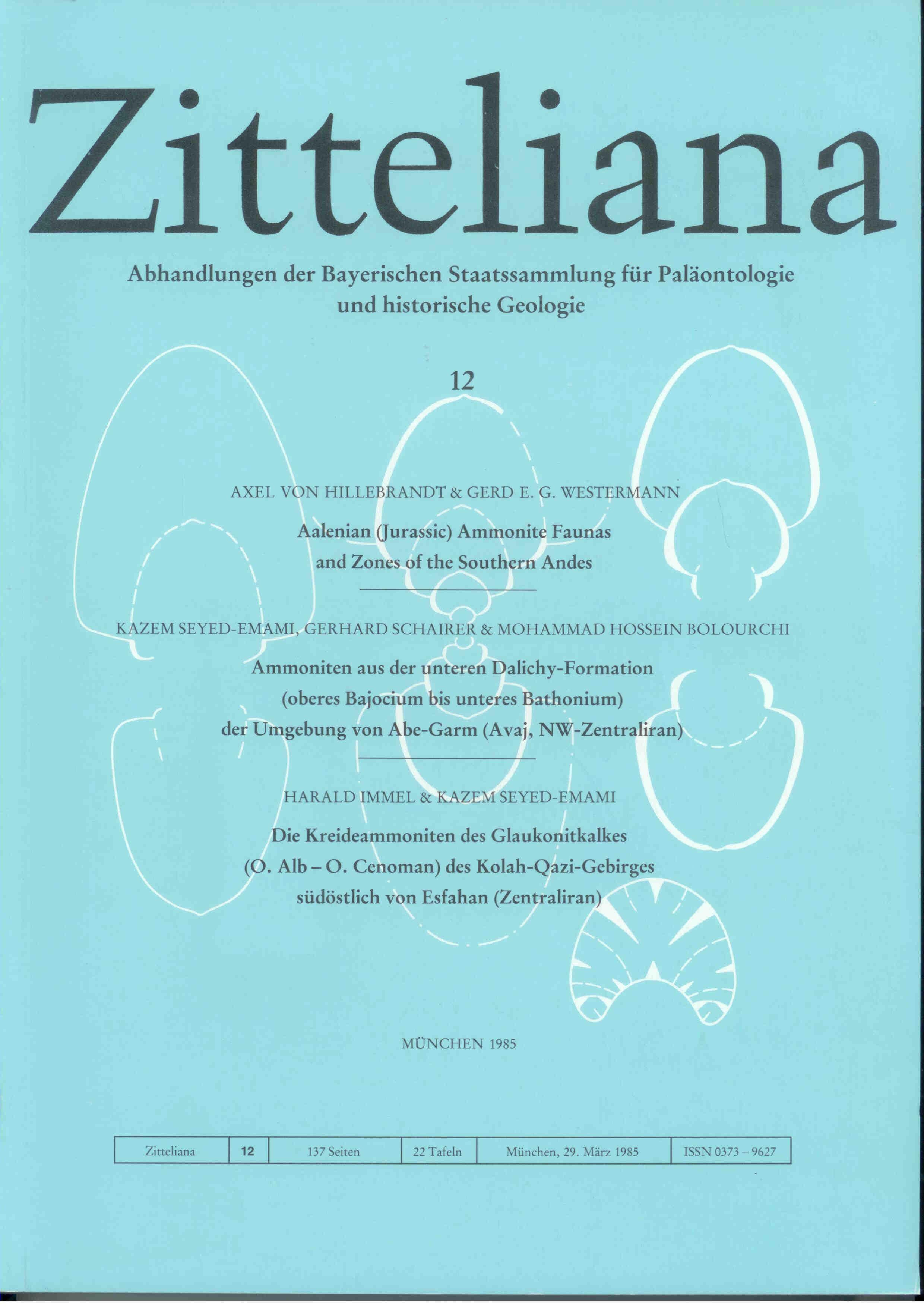 Hillebrandt A. von, Westermann G. Seyed-Emami K., Schairer G., Bolourchi M.: Aalenian (Jurassic) Ammonite Faunas and Zones of the Southern Andes. Ammoniten aus der unteren Dalichy-Formation (oberes Bajocum bis unteres Bathonium). ZITTELIANA 12