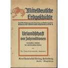 Bettenstaedt, F.: Urlandschaft vor Jahrmillionen , Geologisches Schicksal des mitteldeutschen Bodens ,