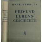 Beurlen, K.: Erd- und Lebensgeschichte. Eine einführung in die historische Geologie.