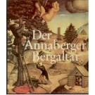 Buschmann, W.: Der Annaberger Bergaltar.