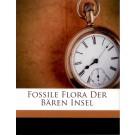 Heer, O.: Fossile Flora der Bären Insel