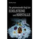 Keyte, G.: Die geheimnisvolle Kraft der Edelsteine und Kristalle
