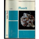 Leeder, O.: Fluorit . Monographienreihe Nutzbare Gesteine und Industrieminerale.
