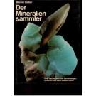 Lieber, W.: Der Mineraliensammler.