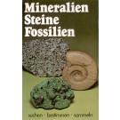 Wolthens, C.: Mineralien Steine Fossilien - suchen bestimmen sammeln