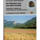 Karsch, K.; Muntwiler, E.: Der Schweizer Jura und seine Fossilien
