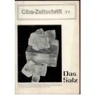 Schroeter, J. Burri, C. Quervain, F.: Das Salz. Ciba Zeitschrift Nr. 77