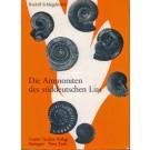 Schlegelmilch, Rudolf Dr. Ing.:Die Ammoniten des süddeutschen Lias. Ein Bestimmungsbuch für Fossiliensammler und Geologen
