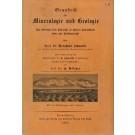 Schwalbe, Dr. B.: Grundriß der Mineralogie und Geologie.