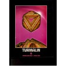 Münchner Mineralientage 1985 - TURMALIN