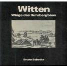 Sobotka, B.: Witten. Wiege des Ruhrbergbaus.